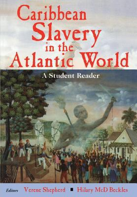 Caribbean Slavery in Atlantic World