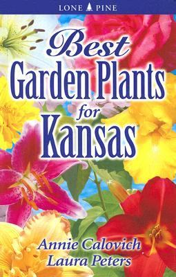 Best Garden Plants for Kansas