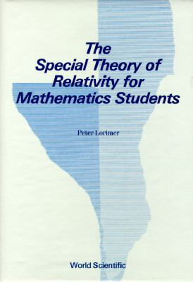Special Theory of Relativity for Mathematics Students