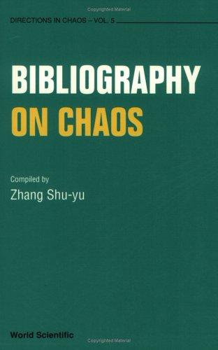 Bibliography on Chaos (Directions in Chaos)