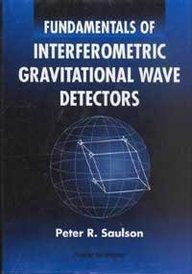 Fundamentals of Interferometric Gravitational Wave Detectors