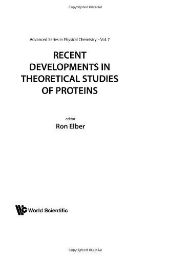 Recent Developments In Theoretical Studies Of Proteins (Advanced Series in Physical Chemistry)