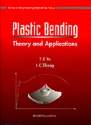 Plastic Bending Theory and Applications