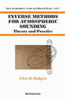 Inverse Methods for Atmospheric Sounding Theory and Practice