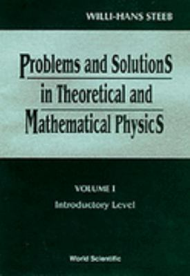 Problems and Solutions in Theoretical and Mathematical Physics : Introductory Problems, 1