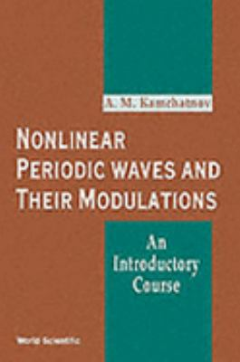 Nonlinear Periodic Waves and Their Modulations An Introductory Course