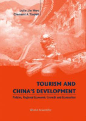 Tourism and China's Development Policies, Regional Economic Growth and Ecotourism