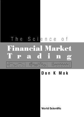 Science of Fiancial Market Trading