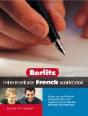 French: Intermediate (Berlitz Workbooks) (French Edition)