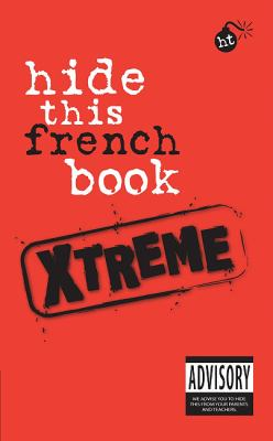 Hide This French Book Xtreme (French and English Edition)
