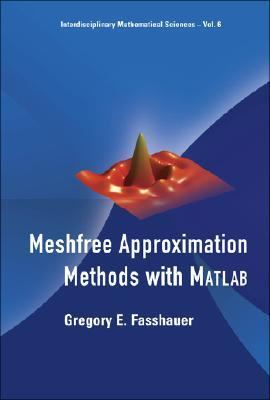 Meshfree Approximation Methods With Matlab