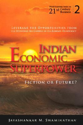 Indian Economic Superpower: Fiction or Future, Vol. 2 - Swaminathan, Jayashankar M. pdf epub