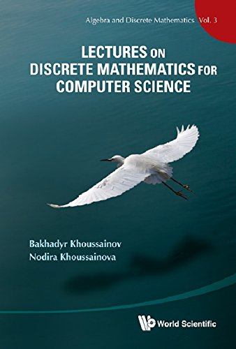 Lectures on Discrete Mathematics for Computer Science (Algebra and Discrete Mathematics)