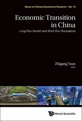 Economic Transition in China : Long-Run Growth and Short-Run Fluctuations