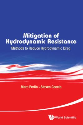 Mitigation of Hydrodynamic Resistance : Methods to Reduce Hydrodynamic Drag