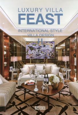 Luxury Villa Feast : International Style Villa Design II