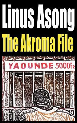 The Akroma File