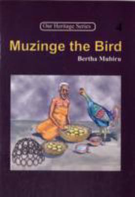 Muzinge The Bird