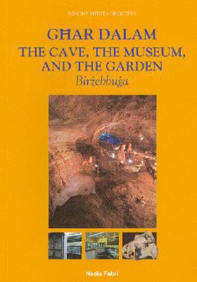 Ghar Dalam, the Cave, Museum and Garden
