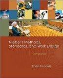 By Andris Freivalds - Niebel's Methods, Standards, and Work Design: 12th (twelve) Edition