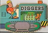 Diggers Shaped Board Book