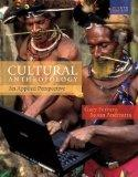 Cultural Anthropology - An Applied Perspective (8th, Eighth Edition) - By Gary Ferraro & Sus...