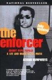 The Enforcer: Johnny Pops Papalia; A Life and Death in the Mafia