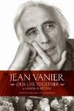 Our Life Together: A Memoirs in Letters