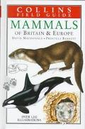 Mammals of Britain and Europe - David MacDonald - Hardcover