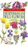 Meditteranean Wildflowers (Collins Field Guide)