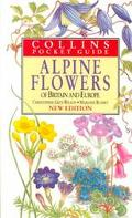 Alpine Flowers: Of Britain and Europe (Collins Pocket Guide)