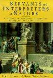 Servants and Interpreters of Nature - A History of Scientific Institutions, Enterprises and ...