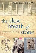 Slow Breath of Stone A Romanesque Love Story