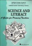 Nuffield Primary Science: Science and Literacy - A Guide for Primary Teachers (Nuffield prim...