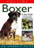 Boxer: An Owner's Guide (Collins Dog Owner's Guides)