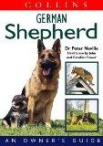 Collins German Shepherd: An Owner's Guide (Collins Dog Owner's Guides)