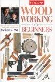 Woodworking for Beginners: What Every First Time Woodworker Needs to Know