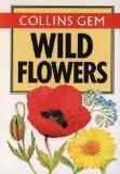Collins Gem Wild Flowers (Gem Nature Guides)