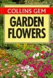 Gem Guide to Garden Flowers (Collins Gems)