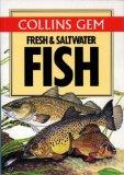 Gem Guide to Fresh and Salt Water Fish (Collins Gems)