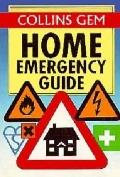 Home Emergency Guide (Collins Gem)