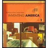 Inventing America, Volume II : A History of the United States - Textbook Only