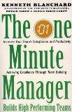 One Minute Manager Builds High Performing Teams (The One Minute Manager)