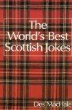 The World's Best Scottish Jokes (World's best jokes)