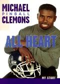 All Heart: The Autobiography of Michael