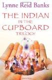 The Indian Trilogy:  The Indian in the Cupboard / Return of the Indian / The Secret of the I...