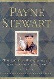 Payne Stewart: The Authorised Biography