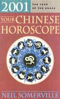 Your Chinese Horoscope 2001