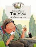 Percy's Friend the Mole (Percy the Park Keeper & His Friends)