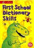 Collins First School Dictionary Skills (Collins Children's Dictionaries)